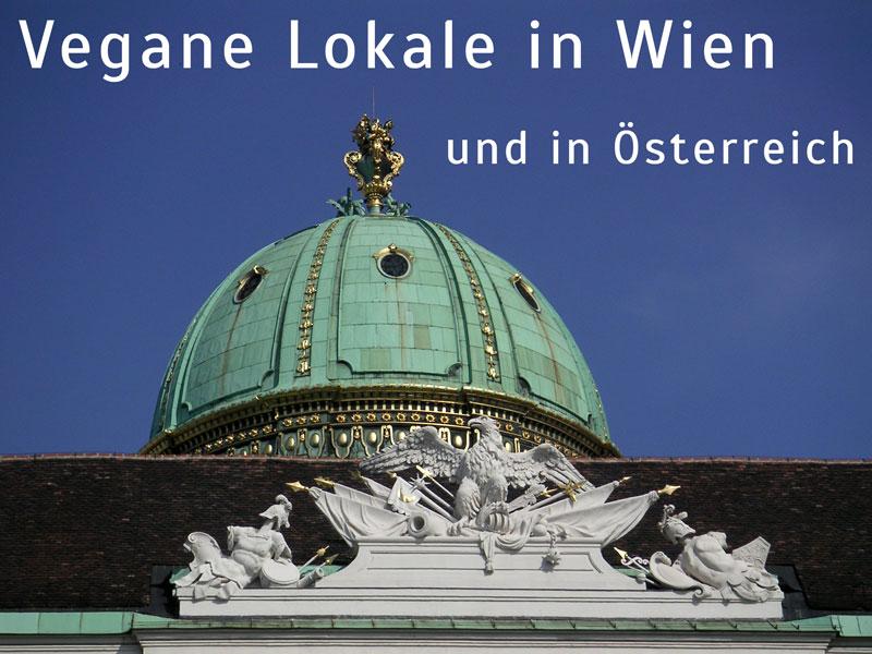 Vegane Lokale in Wien und in Österreich - Vegan Guide Vienna - Freude am Kochen